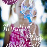 Learn through Play – the Mindful Play eBundle is on sale!